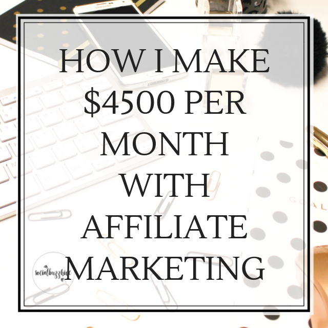 How I Earn $4500 Monthly with Affiliate Marketing