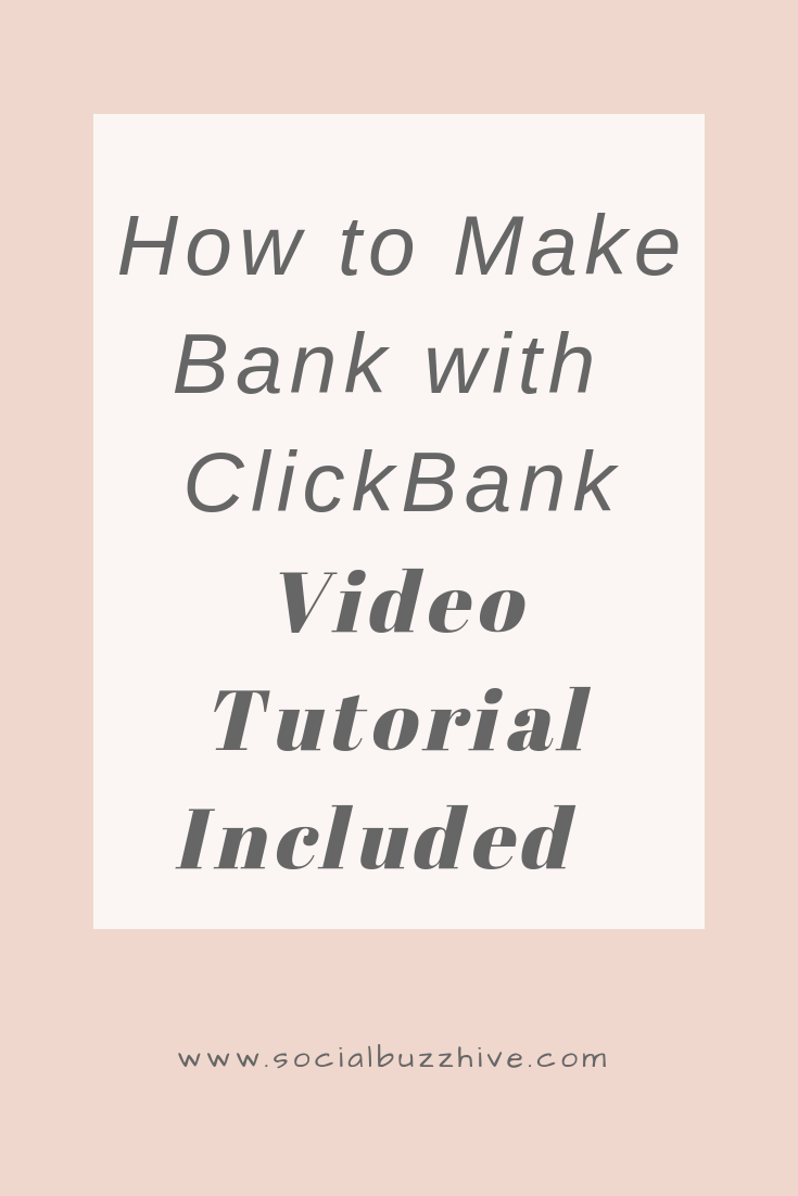 how to make bank with clickbank