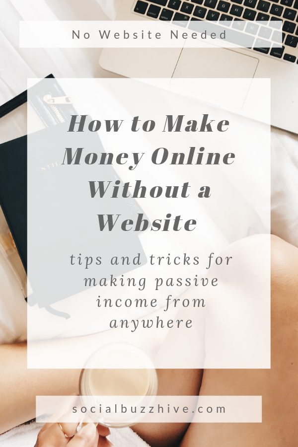 How to make money online without a website