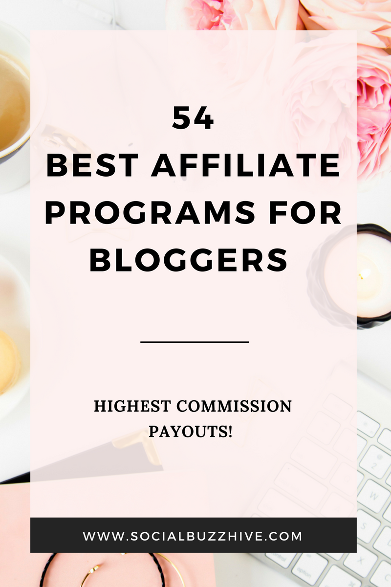 54 Best Affiliate Programs For Bloggers