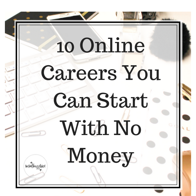 10 Online Careers You Can Start With Basically No Money