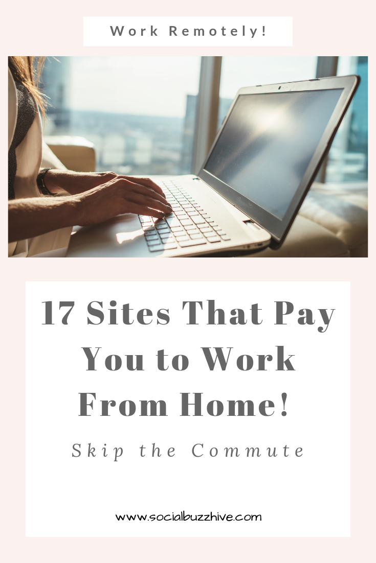 17 sites that pay you to work from home