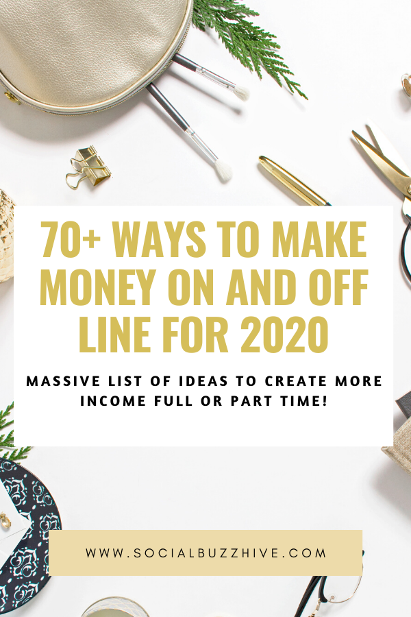 70 ways to make money on and off line for 2020