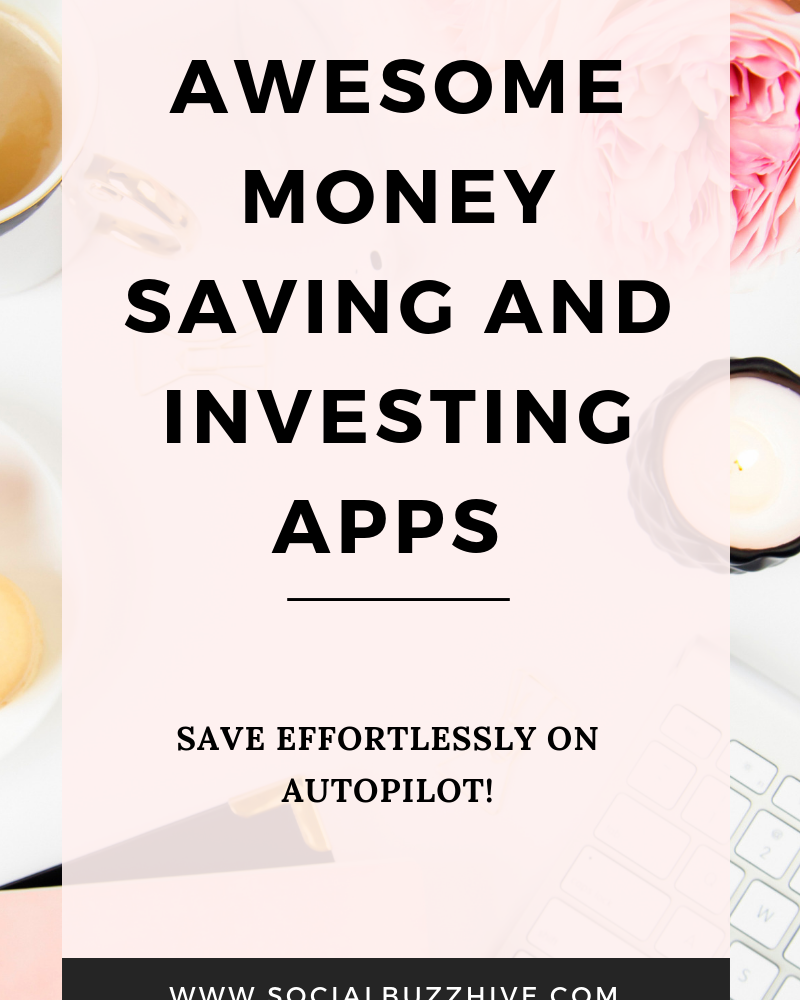 Awesome Money Saving & Investing Apps