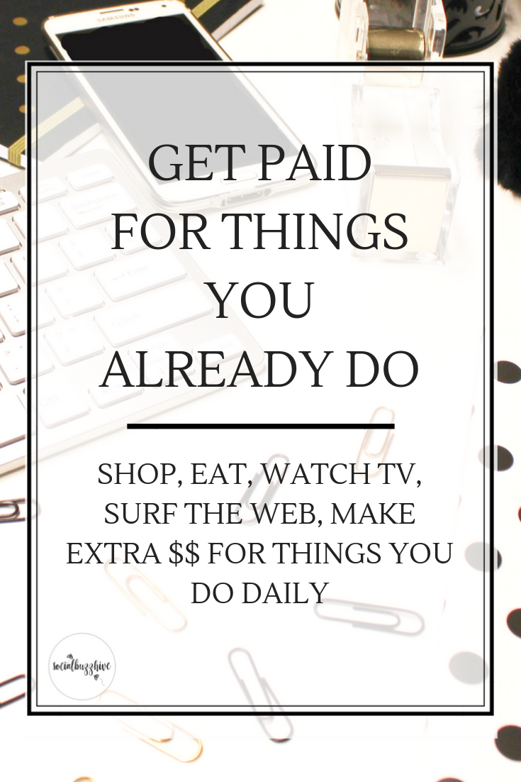 get paid for things you already do