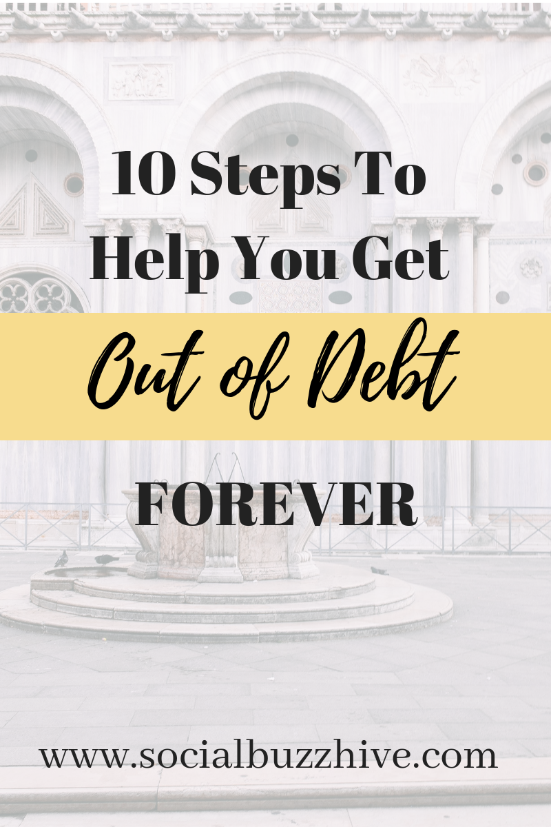 10 Steps to get out of debt forever