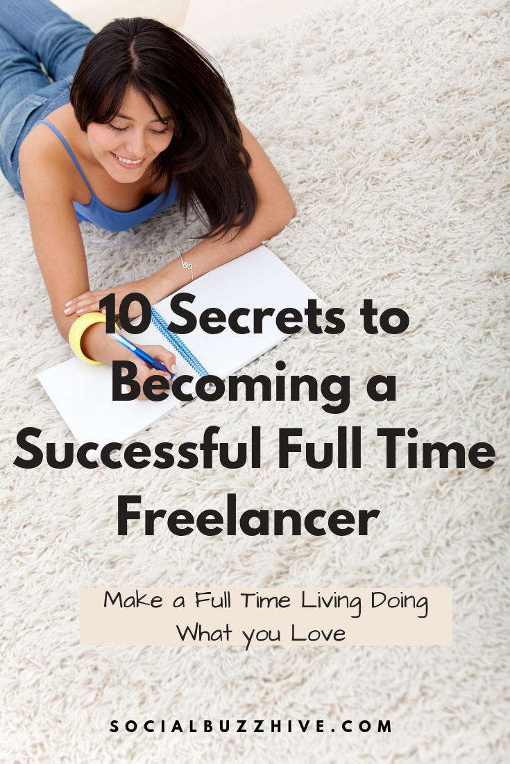 10 secrets to being a successful full time freelancer