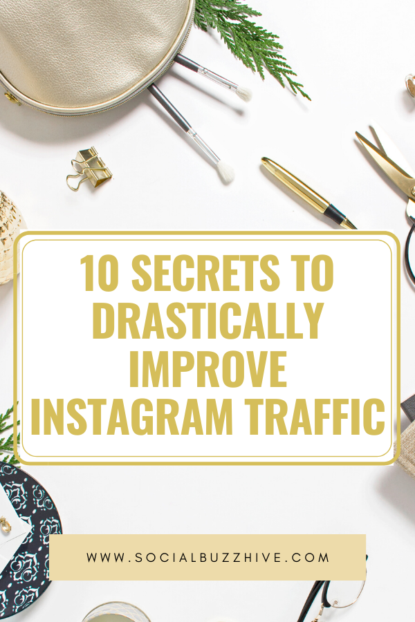 10 secrets to improve instagram traffic