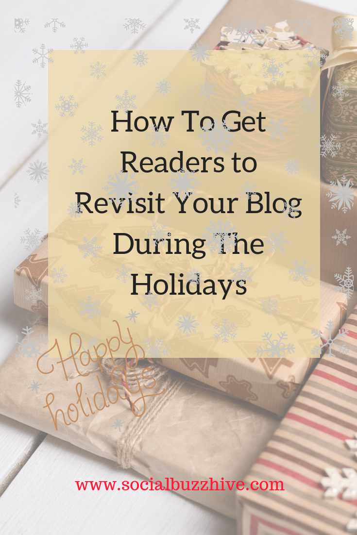 how to get readers to revisit your blog during the holidays