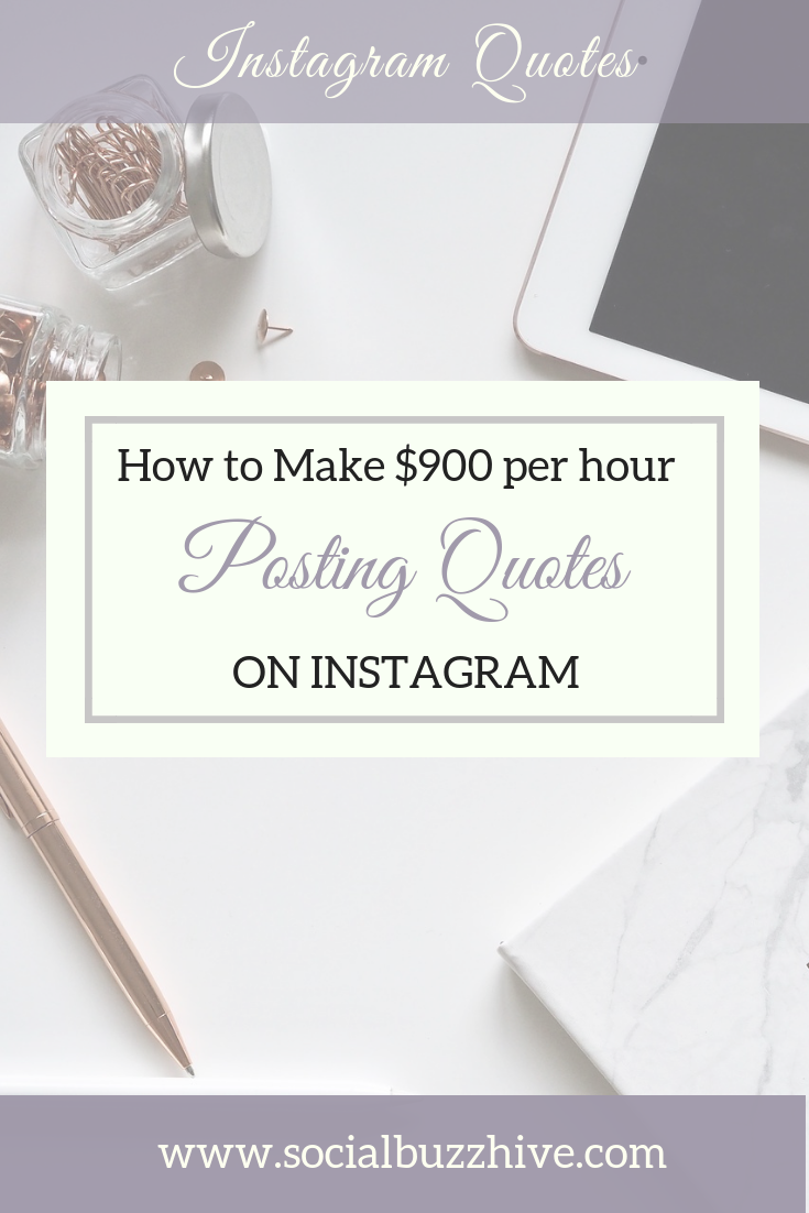 How to make 900 per hour posting quotes on instagram