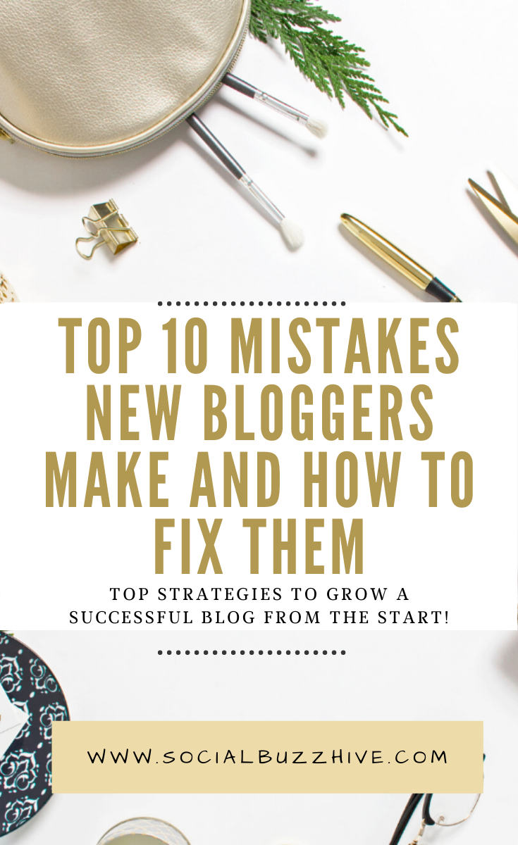 TOP 10 NEW BLOGGER MISTAKES