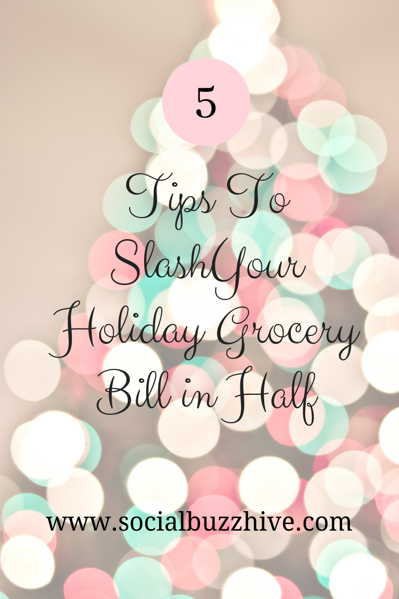 tips to slashyour holiday grocery bill