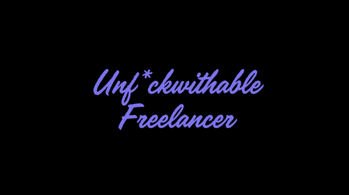 Unf*withable freelancer