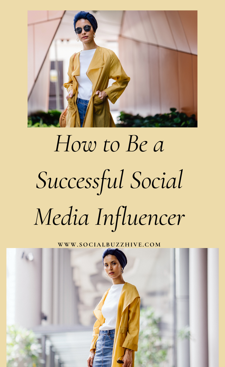 how to be a successful social media influencer in 2020