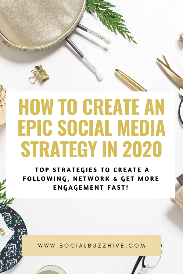 create epic social media strategy