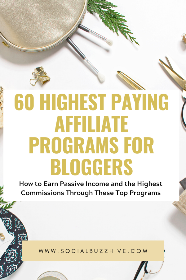 60 highest paying affiliate programs for bloggers