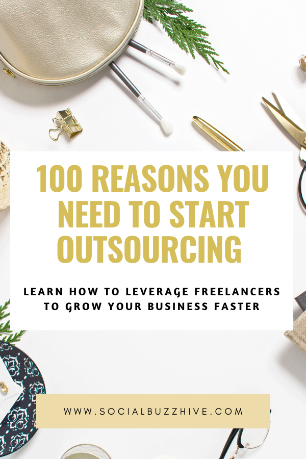 100 reasons you need to outsource