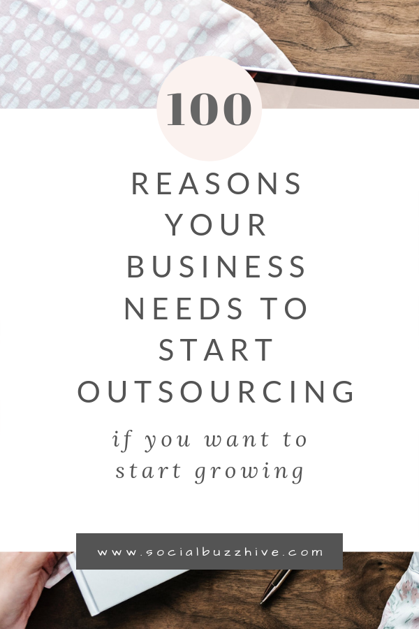 100 reasons your business needs to outsource your work