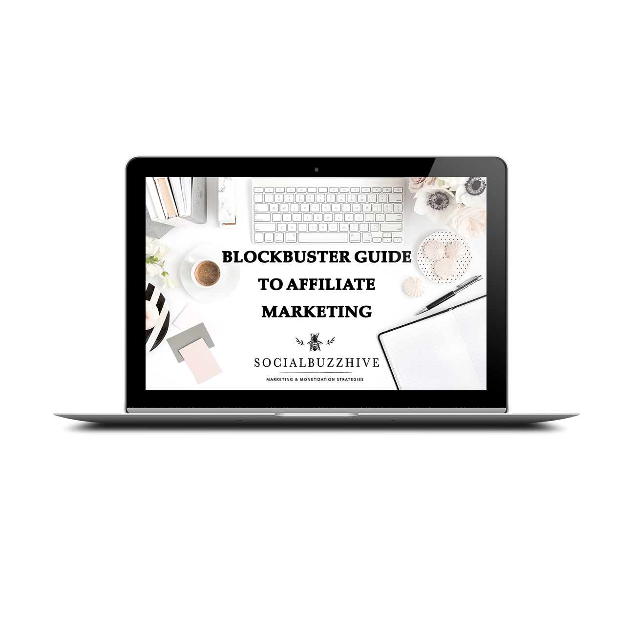 blockbuster guide to affiliate marketing