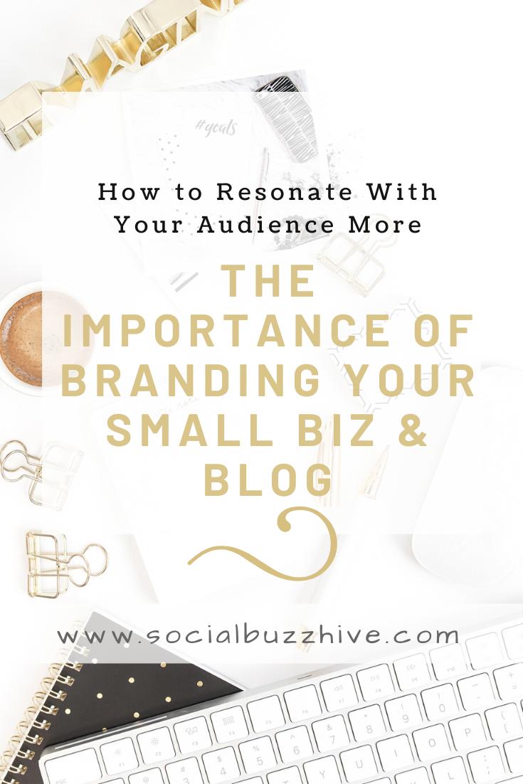 iimportance of branding biz and blog