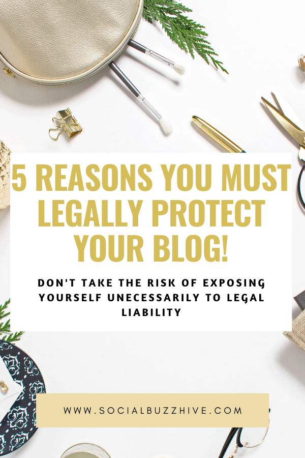 5 reasons you must legally protect your blog