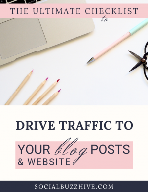 ultimate checklist to drive traffic to your website and blog