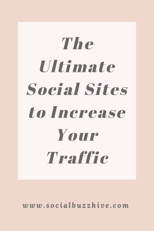 Ultimate Social Sites to increase traffic