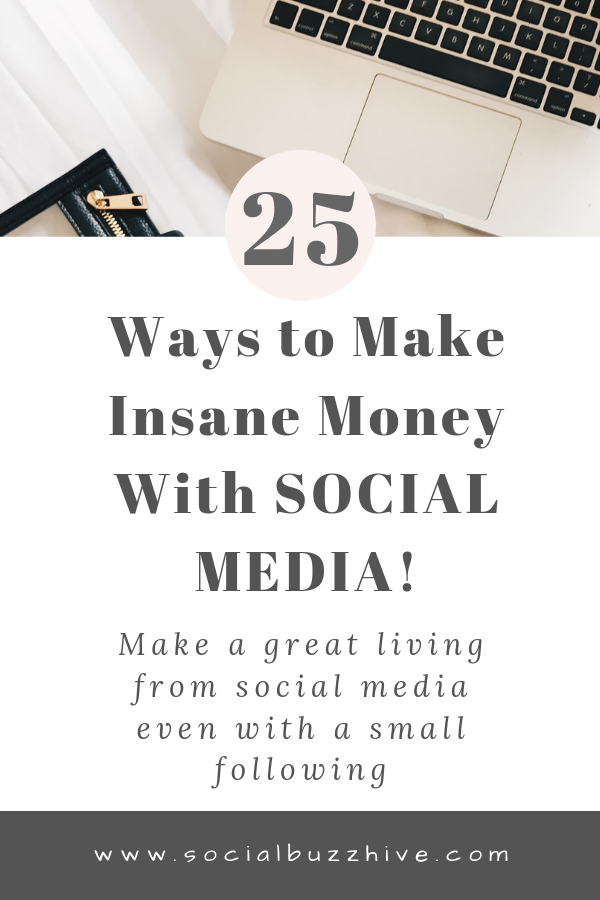 25 ways to make money with social media