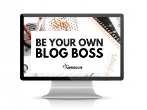 be your own blog boss