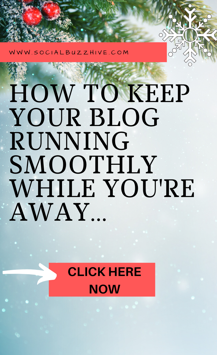 how to keep your blog running while away