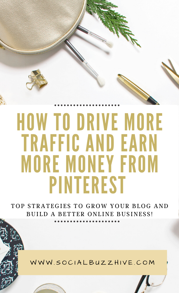 earn more money and drive traffic from pinterest