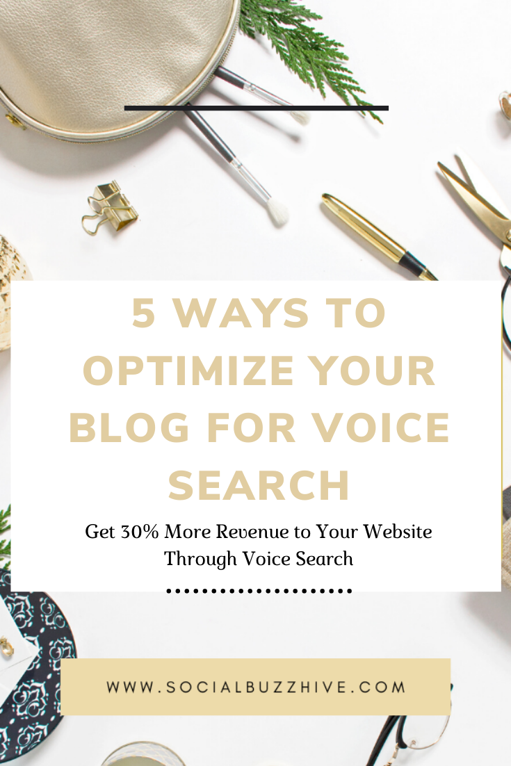 5 ways to optimize your blog for voice search