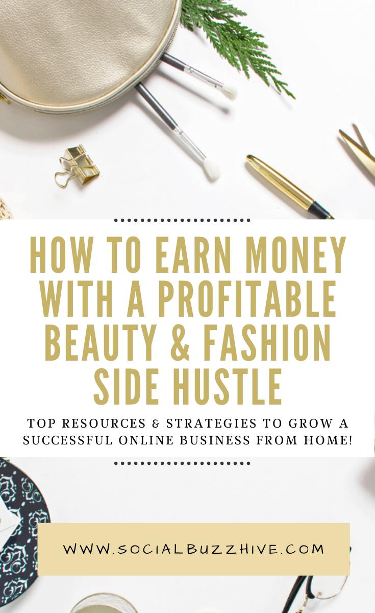 earn money with a profitable beauty and fashion side hustle