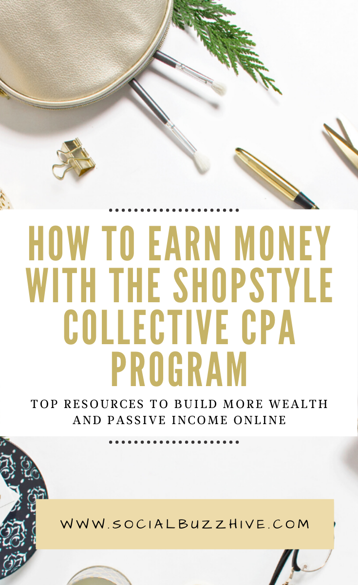 how to earn money with the shopstyle collective cpa program