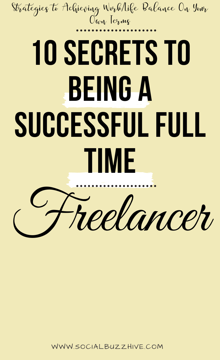 10 secrets to being a successful freelancer