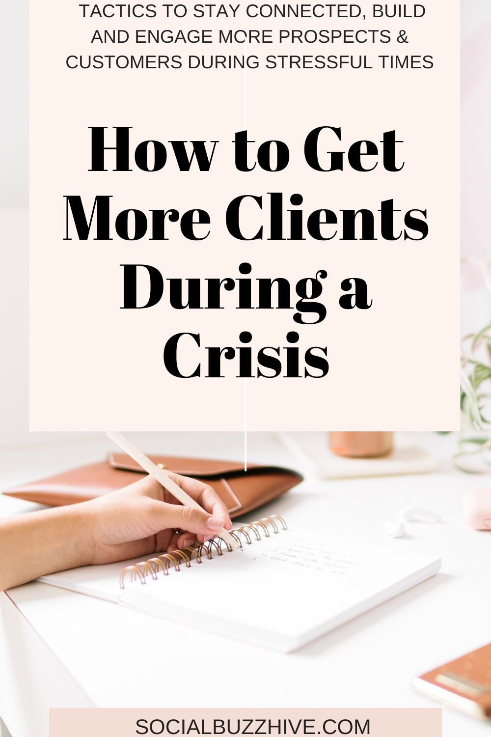 how to get more clients during a crisis