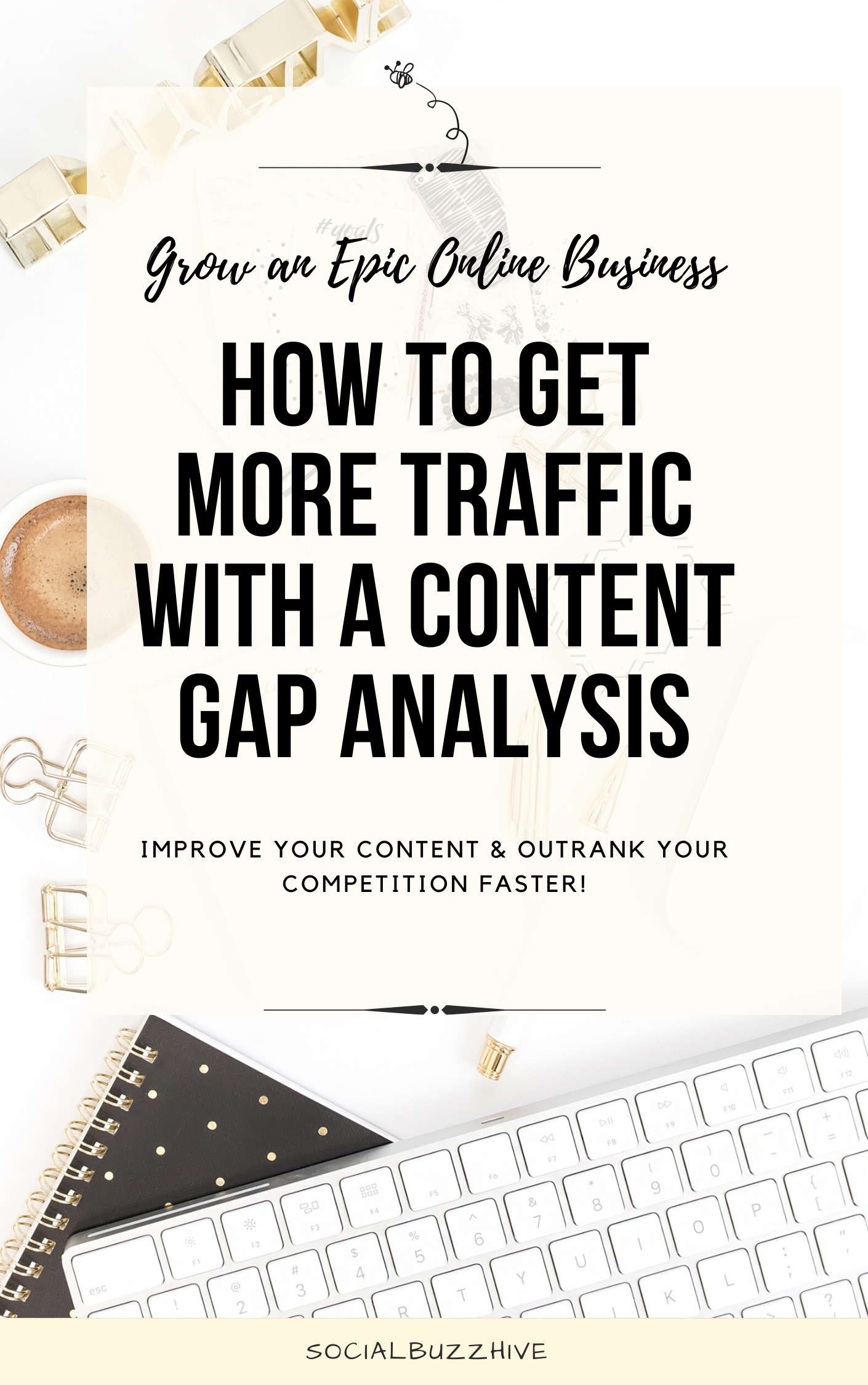 get more traffic with a content gap analysis