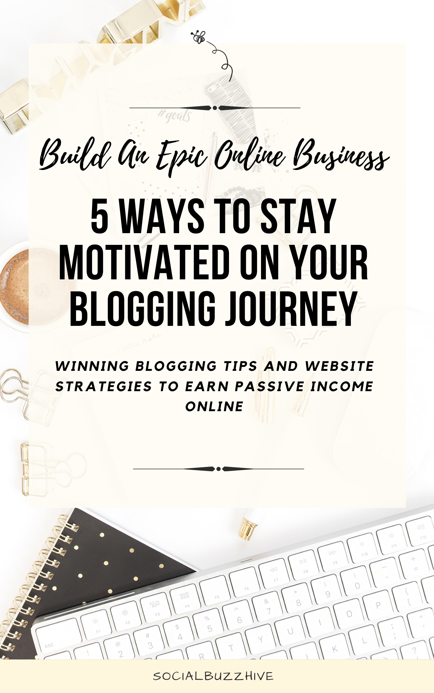 5 ways to stay motivated on your blogging journey