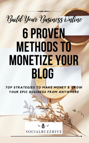 6 proven methods to monetize your blog