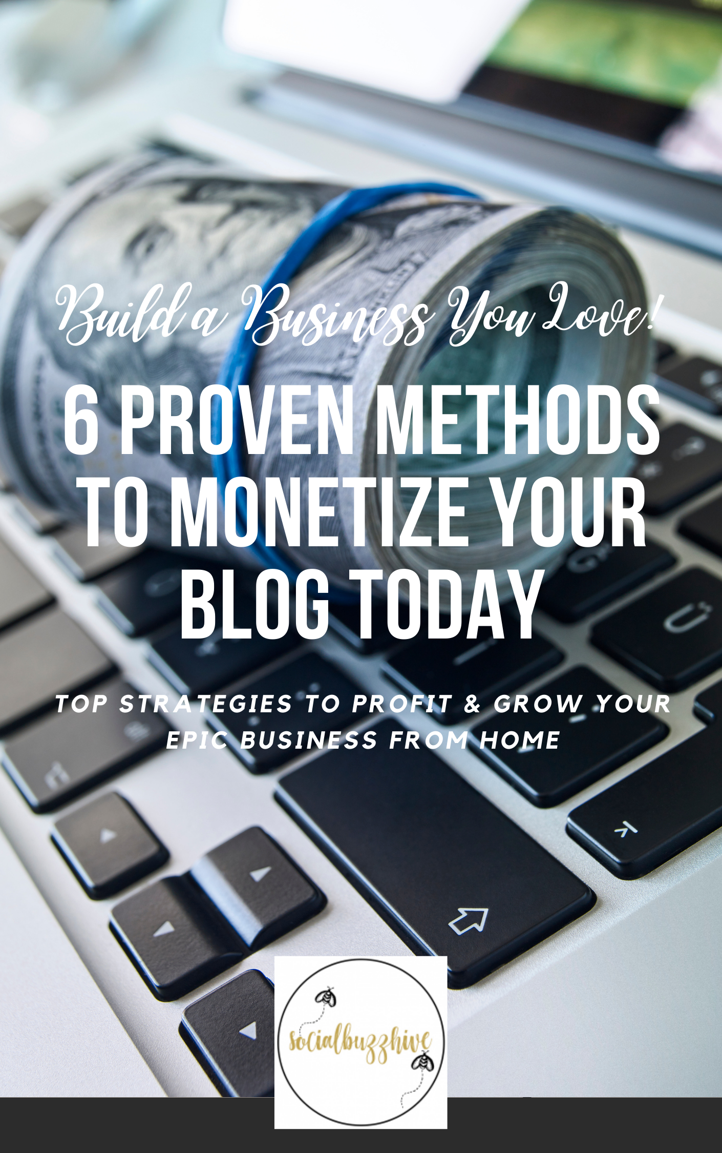 6 proven ways to monetize your blog today
