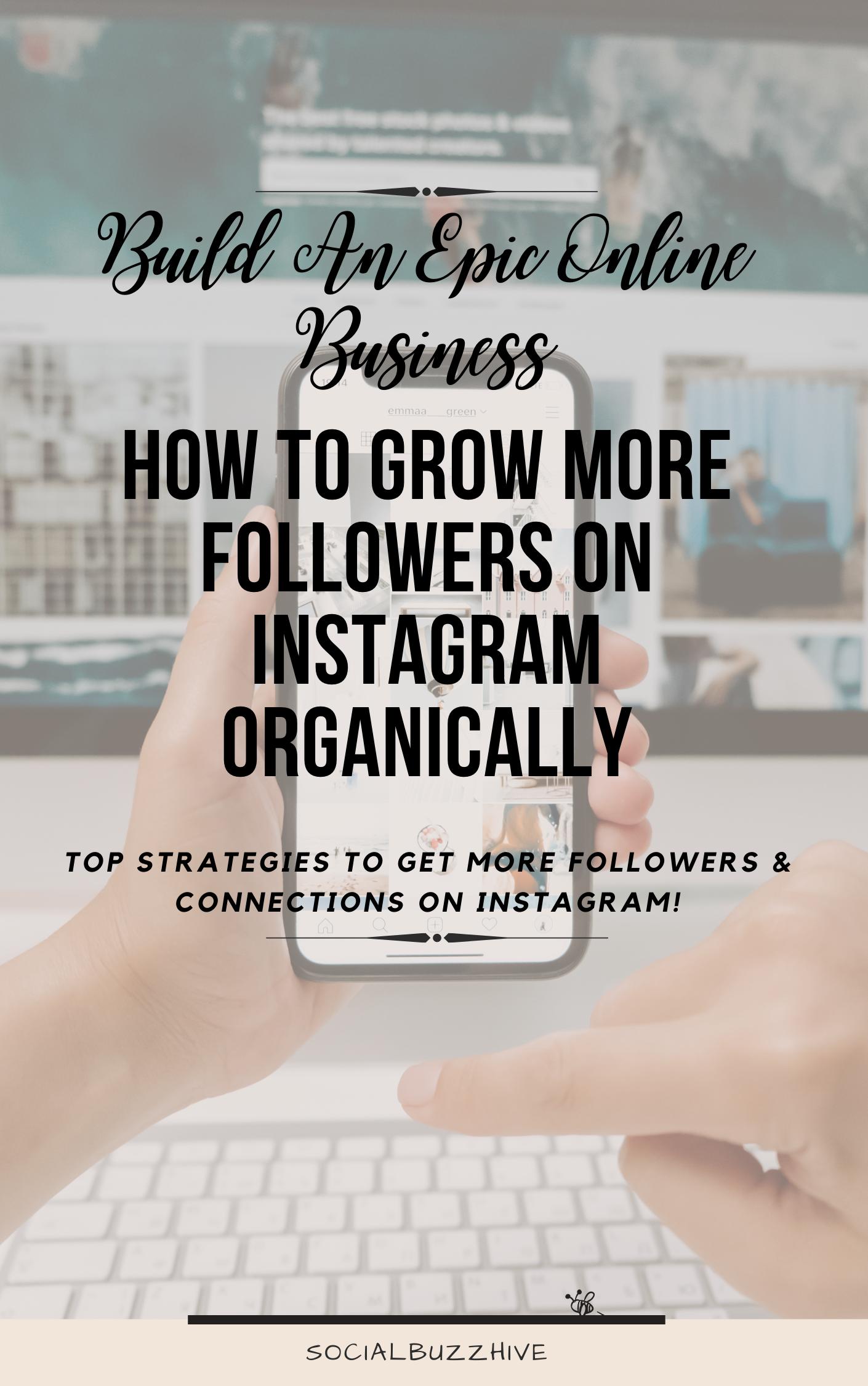how to grow followers on instagram organically