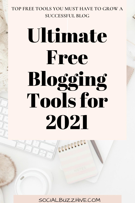 free blogging tools 2021
