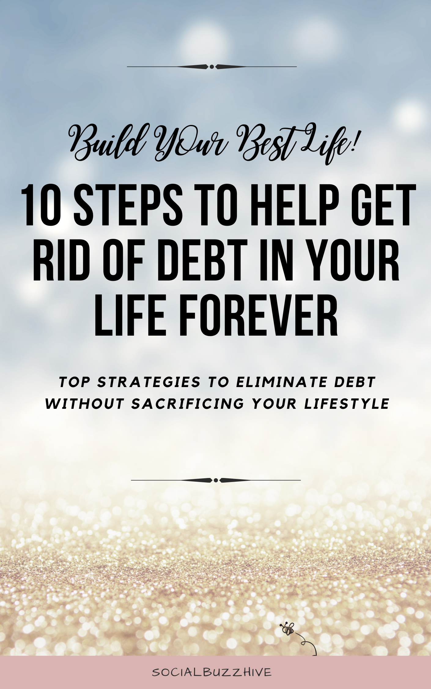 10 steps to get rid of debt forever