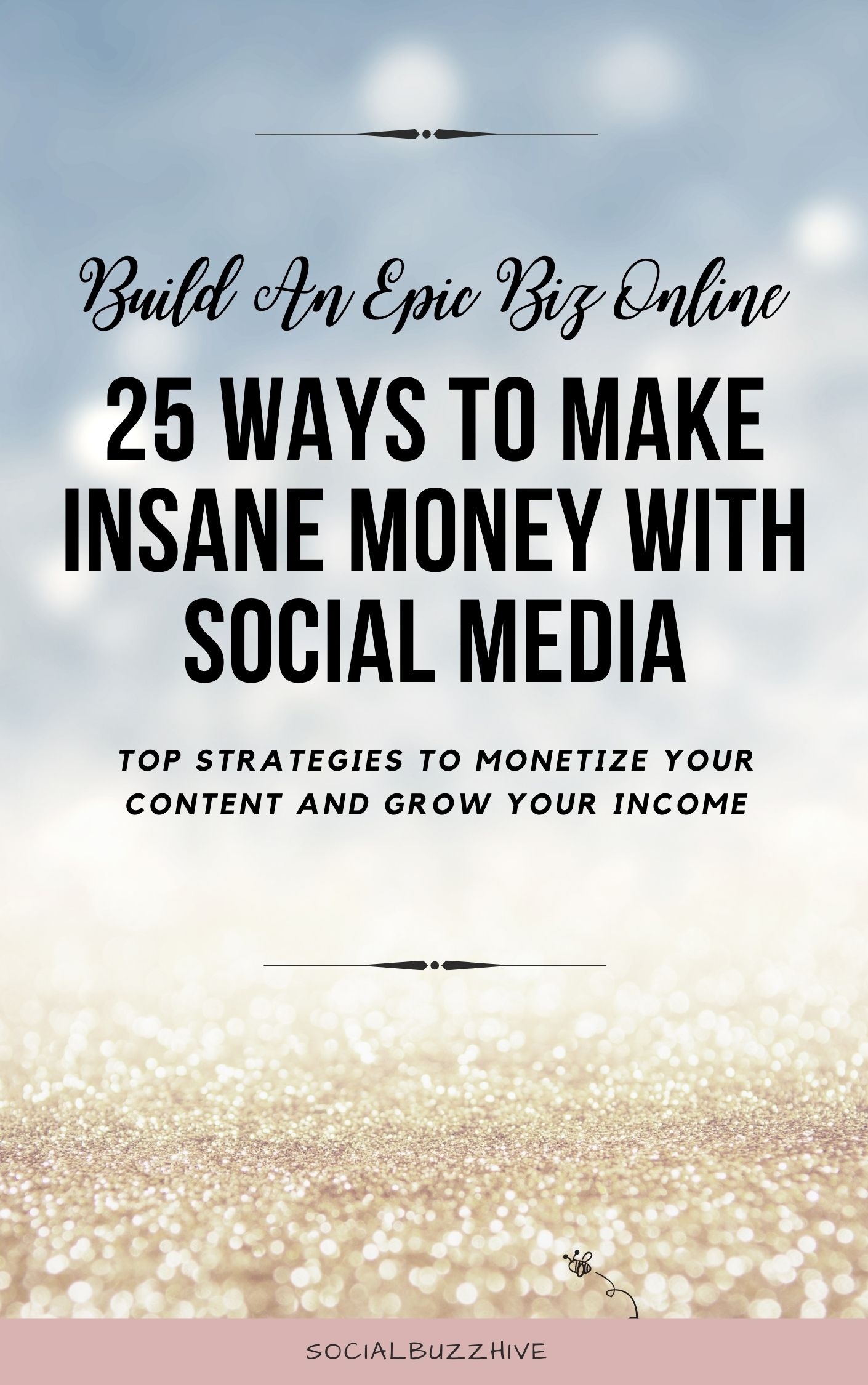 25 ways to make insane money with social media