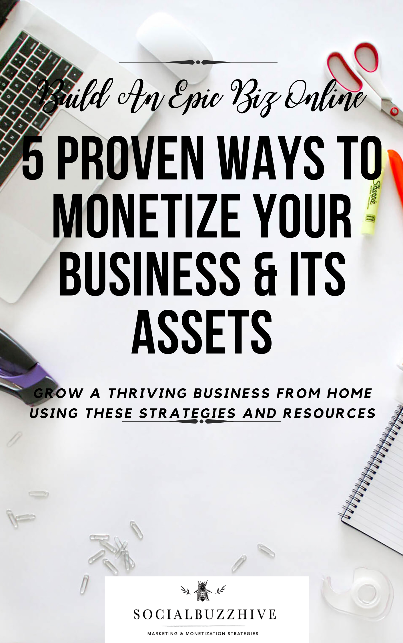 5 proven ways to monetize business and its assets