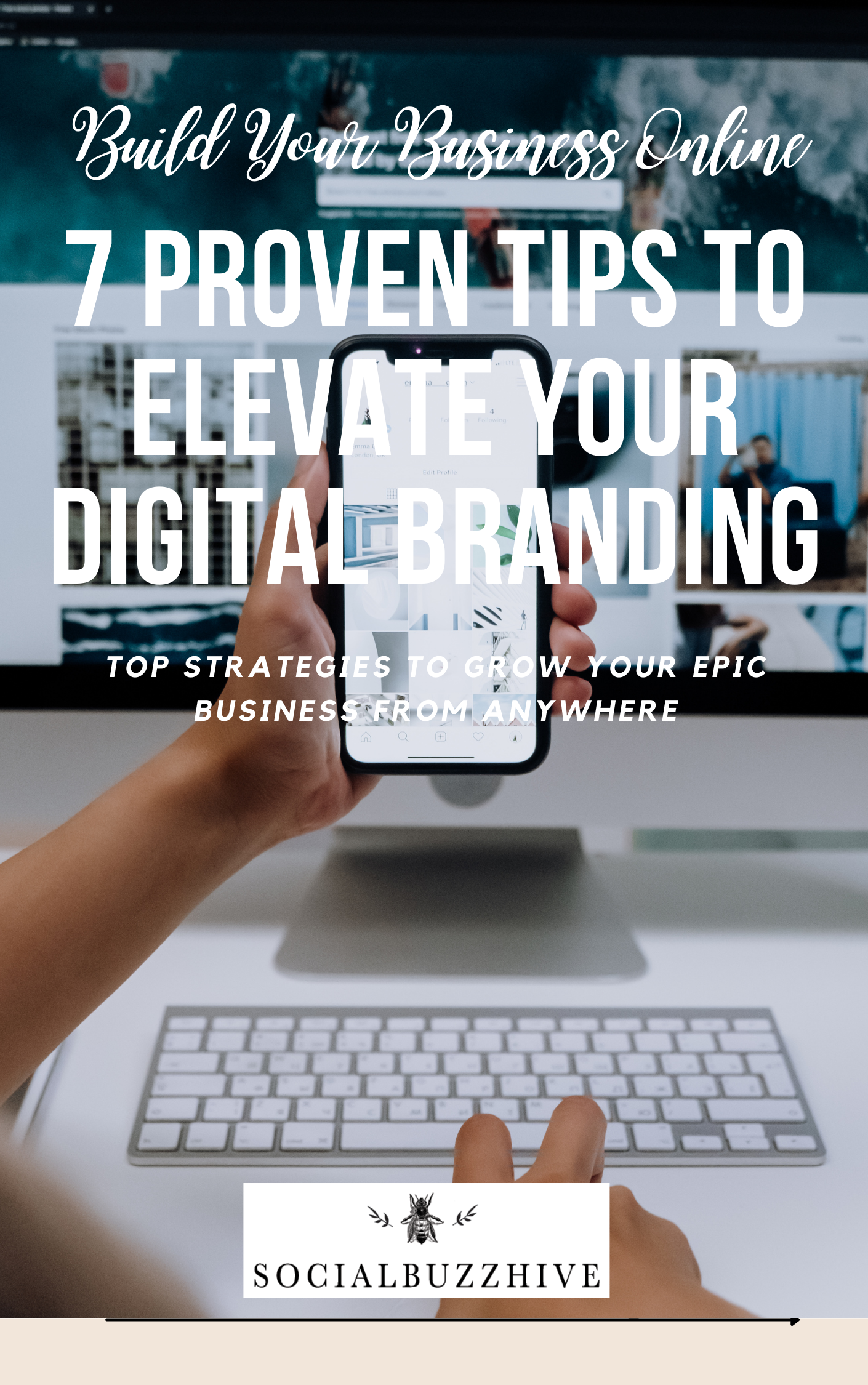 7 Proven ways to elevate digital branding strategies