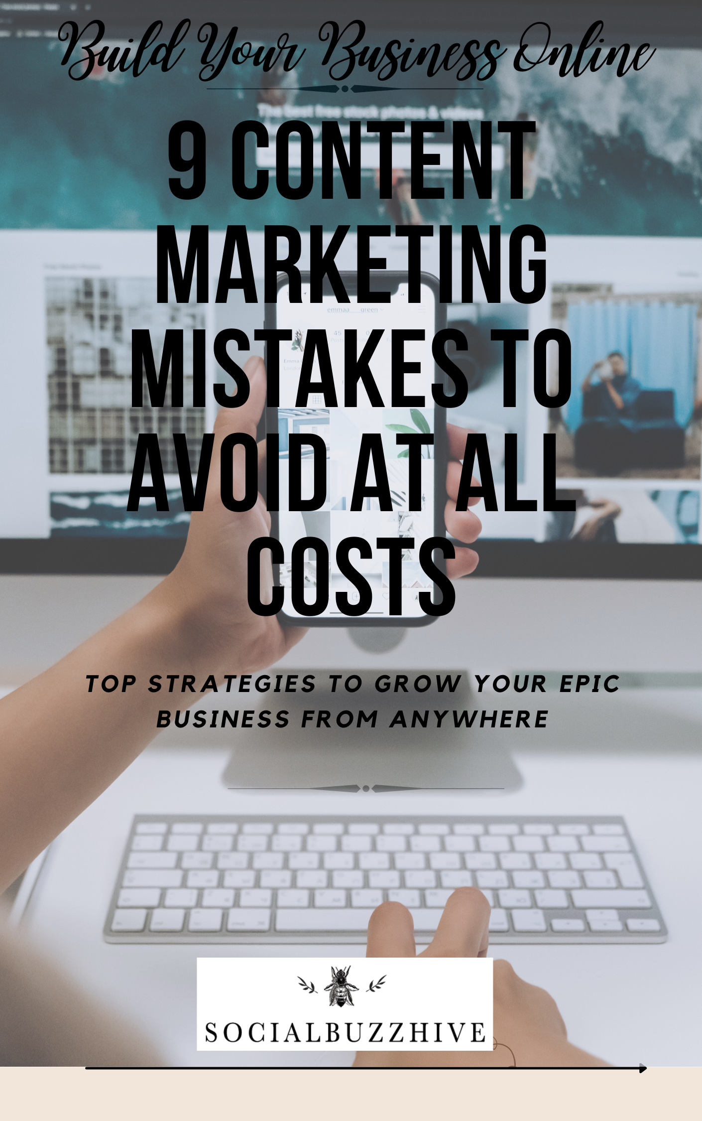 9 content marketing mistakes to avoid at all costs