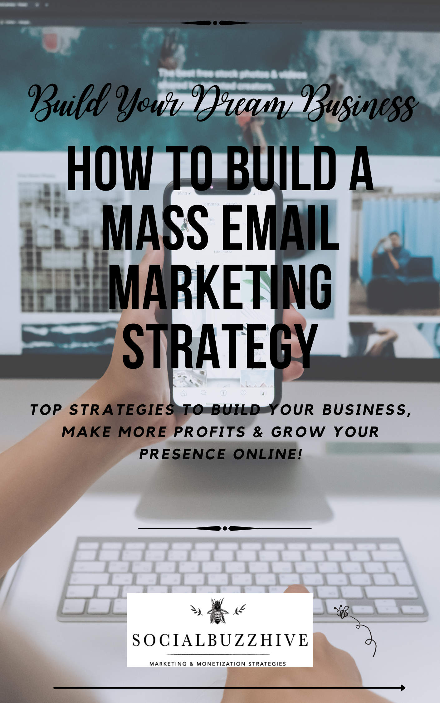 build a masss email marketing strategy